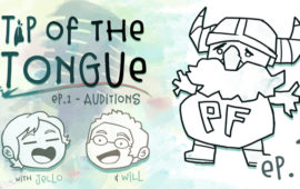 Tip of the Tongue Episode 1 – Auditions