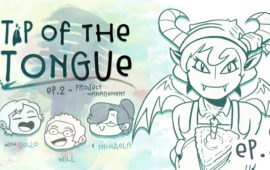 Tip of the Tongue Episode 2 – Project Management