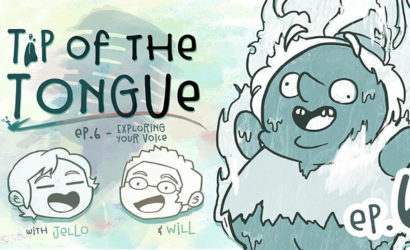 Tip of the Tongue Ep 6 – Exploring Your Voice