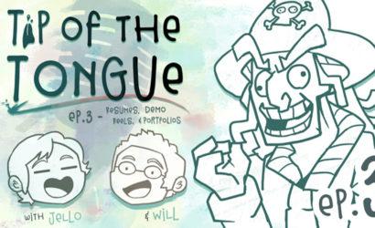 Tip of the Tongue Ep 3 – Resumés, Demo Reels, & Portfolios