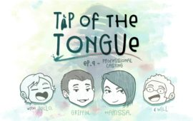 Tip of the Tongue Ep 9 – VOICE ACTING | How to Get Cast and Casting