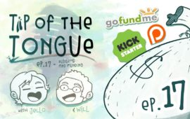 Tip of the Tongue Ep 17 – GENERAL | Budgets and Project Funding